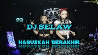 Full Dj _ Haruskah Berakhir _ Mix dangdut selaw 2019