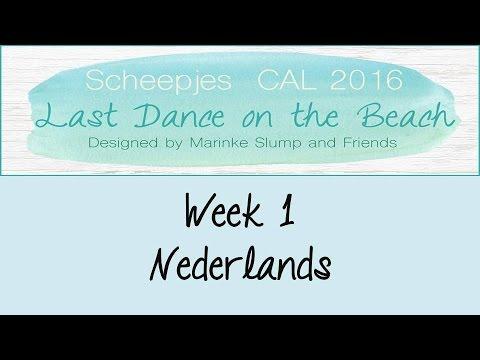 Week 1 NL - Last dance on the beach - Scheepjes CAL 2016 (Nederlands)