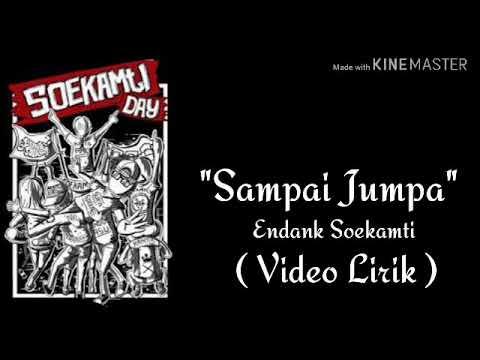 """""""sampai-jumpa""""---endank-soekamti-(-video-lirik-)"""