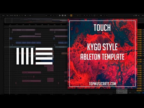 Kygo Style Ableton Template - Touch