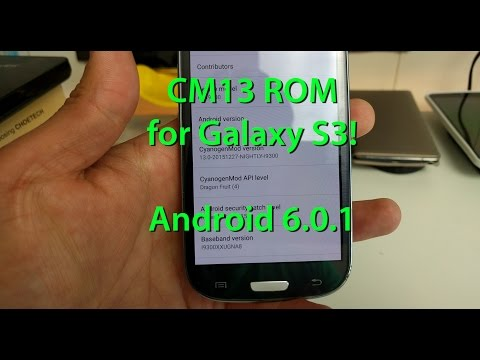 CM13 ROM for Galaxy S3! [Android 6.0.1]