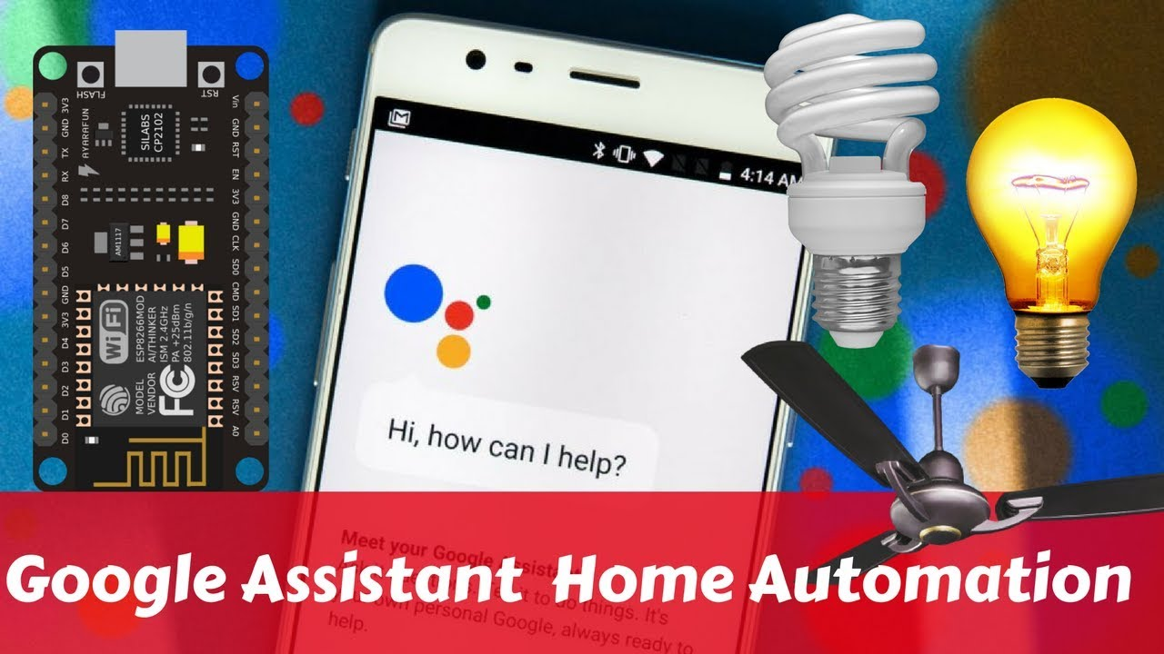 Google Assistant Home Automation using NodeMCU Esp8266