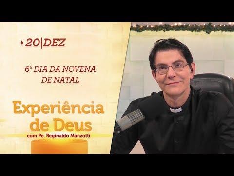 Experiência de Deus   20-12-2017   6º Dia da Novena de Natal