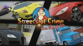 Streets of Crime: Car thief 3D - Android Gameplay HD