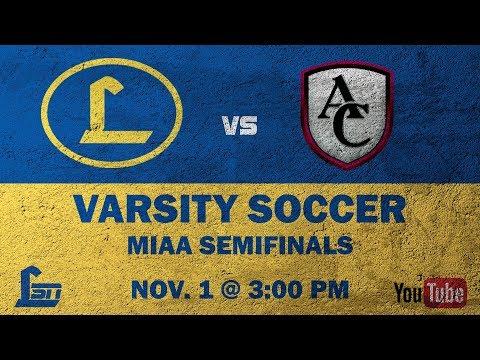 Loyola Blakefield Varsity Soccer v. Archbishop Curley (MIAA Semifinals)