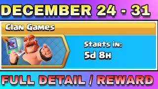 CLAN GAMES DECEMBER 24 - 31 FULL INFORMATION & REWARDS | COC CHRISTMAS UPDATE