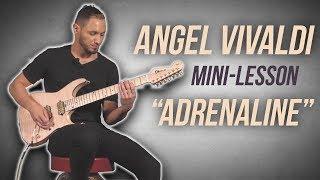 "Angel Vivaldi - ""Adrenaline"" Mini Lesson"
