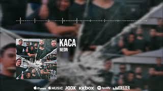 🔴Neon - KACA (Official Audio)