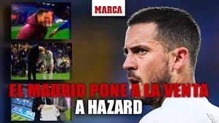 El Real Madrid escucha ofertas por Eden Hazard I MARCA