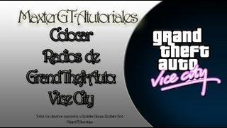 Como poner musica a la radio de GTA Vice City [Loquendo] 2012