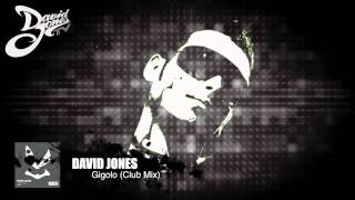 David Jones - Gigolo (Club Mix)