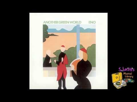 """Brian Eno """"Another Green World"""""""