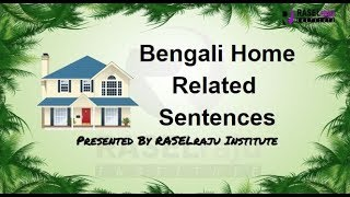 Learn Bengali Sentences: About Indoor of Home In English