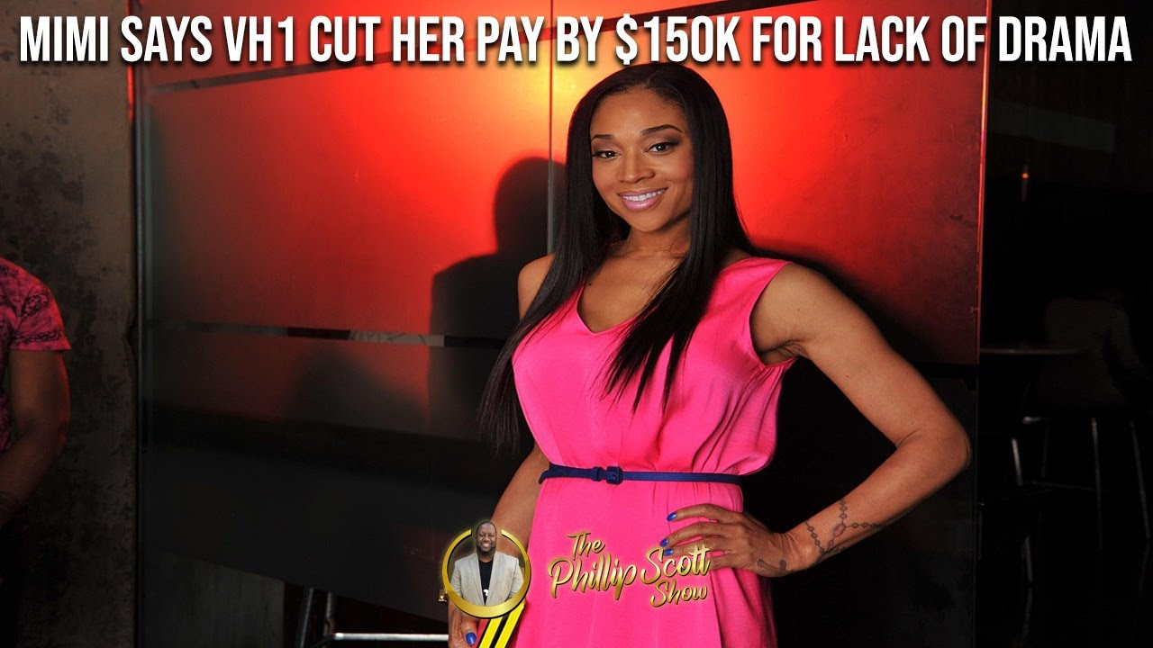 Mimi From Love & Hip Hop Atlanta Says VH1 Cut Her Pay By $150K For Not Having Drama On The Show