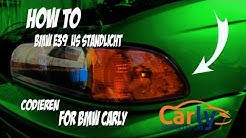 How To BMW E39 US Standlicht Codieren For BMW Carly