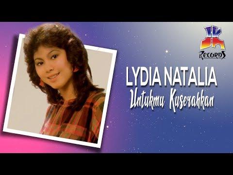 Untukmu Kuserahkan - Lydia Natalia