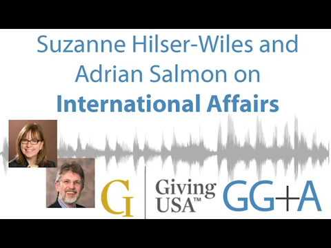 2017 Giving USA Report - International Affairs - Suzanne Hilser-Wiles and Adrian Salmon
