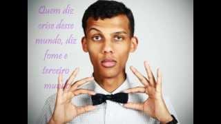 Stromae - Alors on Danse - tradução para o português (BR)