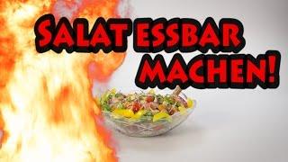 Wie man Salat essbar macht ...