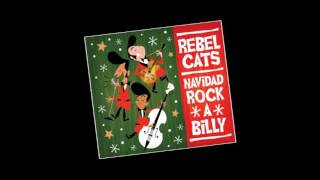 Rebel Cats - Santa Claus Llegó A La Ciudad