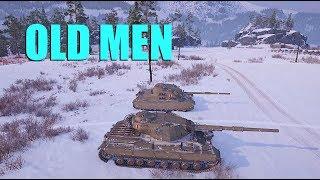 WOT - Old Men Playing | World of Tanks