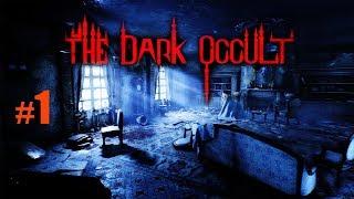The Dark Occult обзор прохождение 1