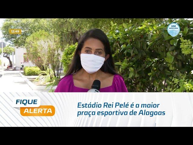 Aniversário de 50 anos: Estádio Rei Pelé é a maior praça esportiva de Alagoas