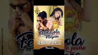 Download FERRÉ GOLA feat Mégane Rolf - KIPELEKESE REMIX #AUDIO MP3 song and Music Video
