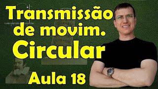 Transmissão de Movimento Circular - Cinemática Escalar - Aula 18 - Porf. Marcelo Boaro thumbnail