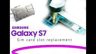 Samsung S7 (G930F) Sim card slot replacement / Reemplazo del conector sim