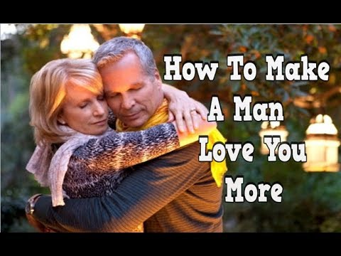 dating a man who loves you more