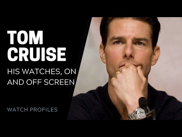 Tom Cruise Watch Collection: In Movies and Real Life | SwissWatchExpo [Watch Collection]