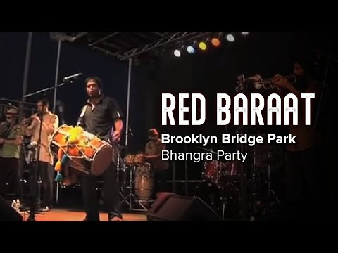 Red Baraat - Brooklyn Bridge Park Bhangra Party