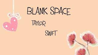 Blank Space Lyrics (Karaoke) Video (Family-made)
