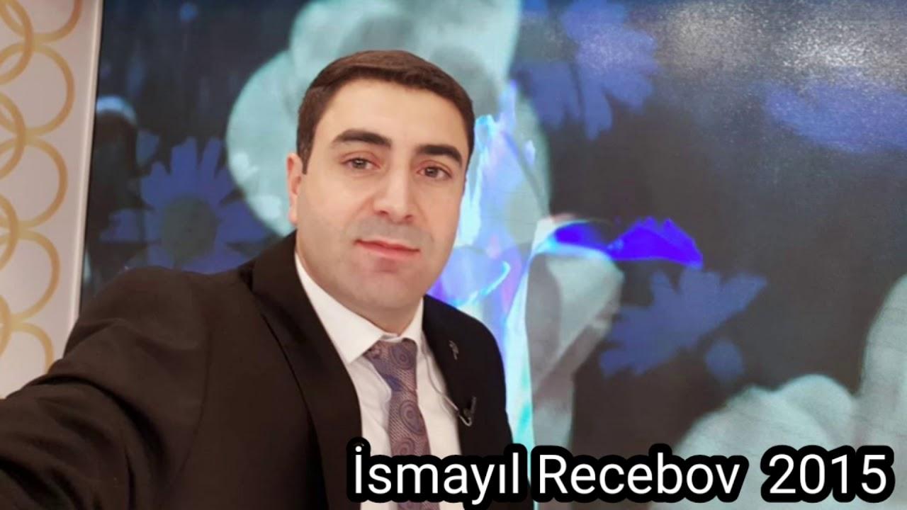 İsmayıl Rəcəbov-öldürəcək bu qız məni 2015