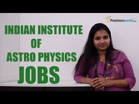 IIA – Indian Institute of Astrophysics Recruitment Notificat