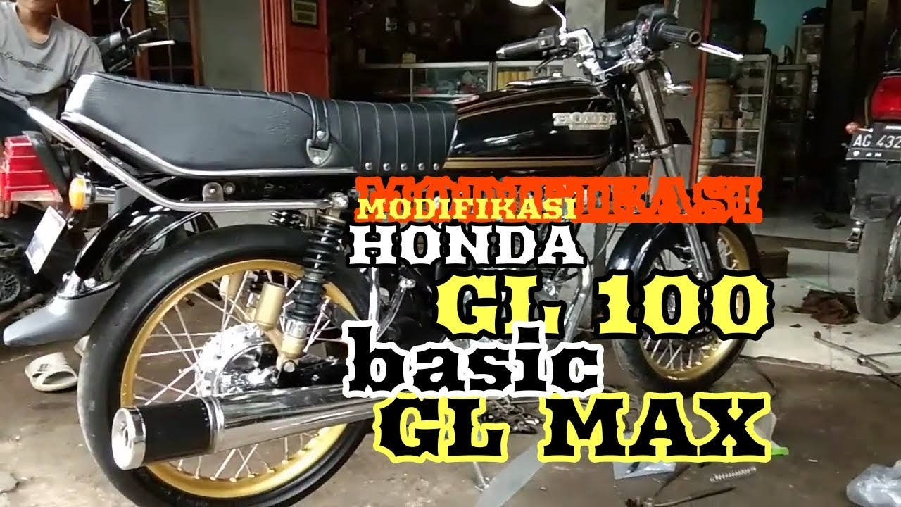 Modifikasi Honda Gl 100 Basic Gl Max Motor Klasik Youtube