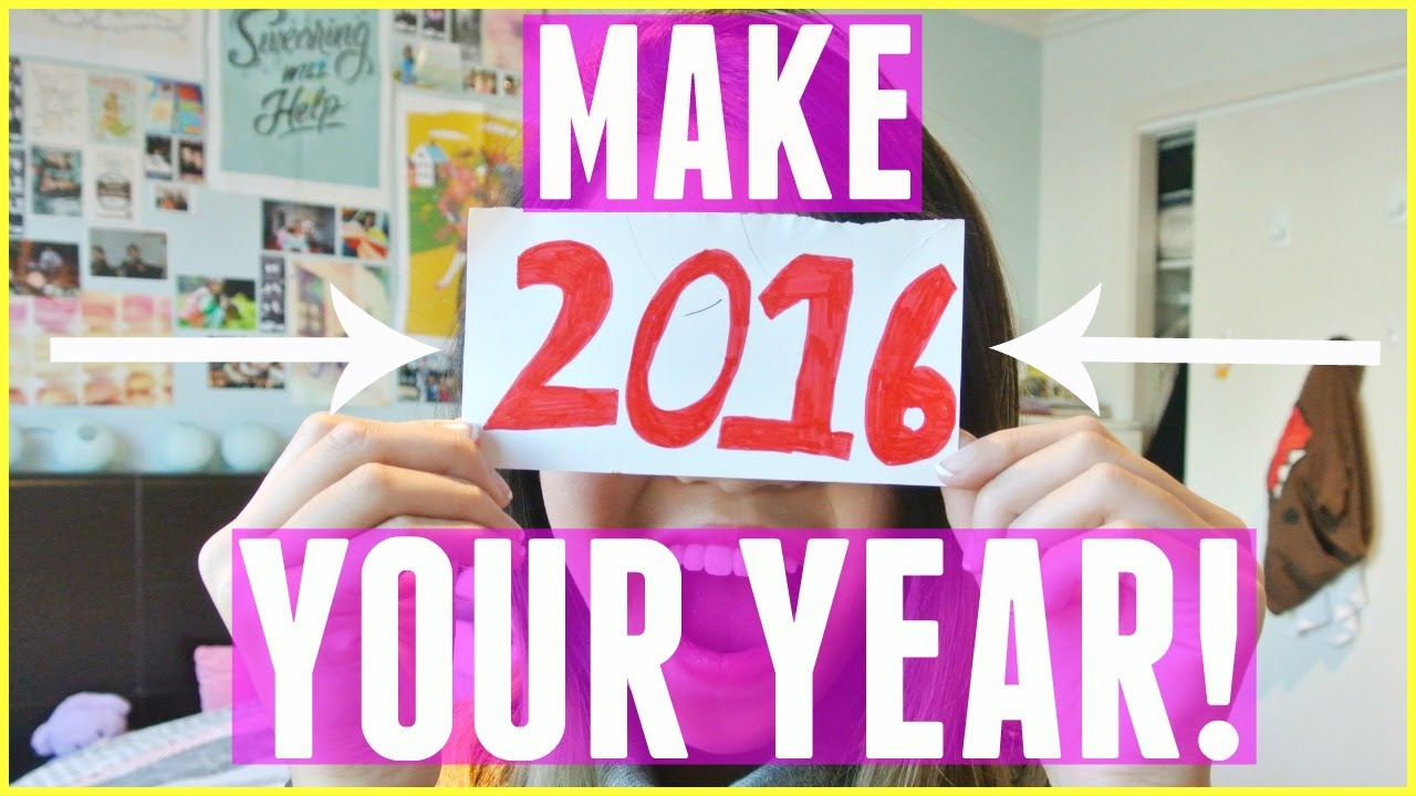 10 Ways to Have the BEST 2016 Ever