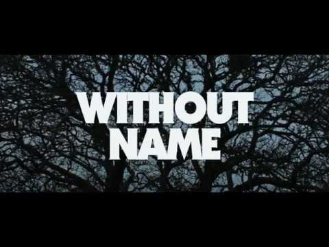 WITHOUT NAME | Official Trailer HD 2017