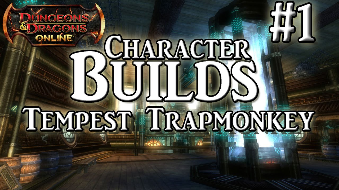 Download : DDO Character Builds: Tempest Trapmonkey (Ranger