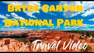 Bryce National Park - Travel Video