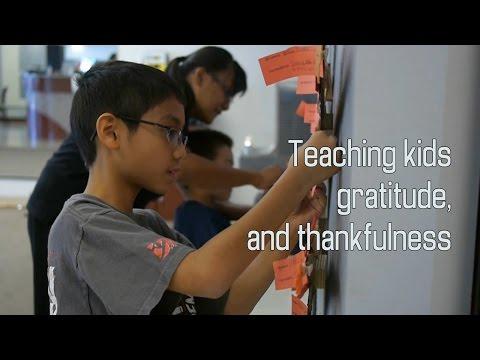 Teaching kids gratitude, appreciation and thankfulness