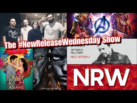 Crazy Rich Asians! Avengers! Alpha! The New Release Wednesday Show! #NRW!