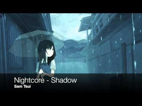 Nightcore - Shadow