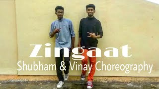 Zing Zing Zingat Dance Choreography by Shubham and Vinay