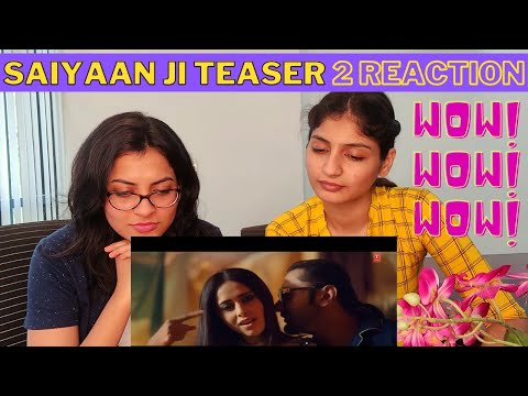 saiyaan-ji-teaser2-reaction-|-saiyaan-ji-yo-yo-honey-singh-nushrratt-|-honey-singh-saiyaan-ji-song