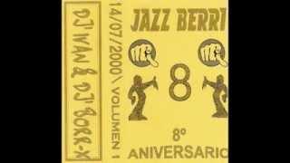 Jazz Berri - 8° aniversario vol.1 - 14/07/2000 - Dj Ivan & Dj Borr-X