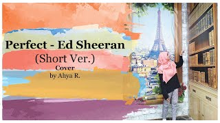 Perfect - Ed Sheeran (short version) cover