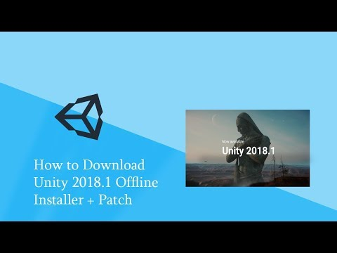 How to Download Unity 2018.1 Offline Installer + Patch [64 bit] (100% working)