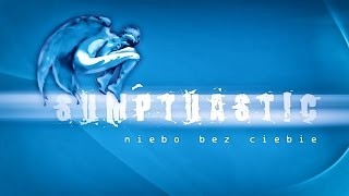 Sumptuastic - Niebo bez Ciebie HD
